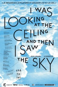 Affiche I was looking at the ceiling and then I saw the sky de John Adams