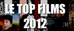 TOP Cinéma 2012 de R&P : deux classements pour le prix d'un!